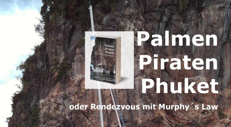 Palmen Piraten Phuket - das Buch